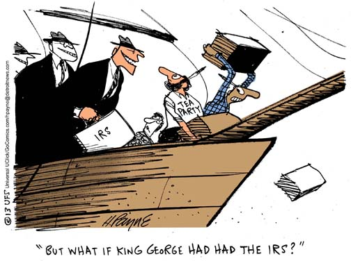 Henry Payne Cartoon - IRS Tea Party King