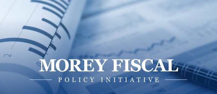 Morey Fiscal Policy Initiative